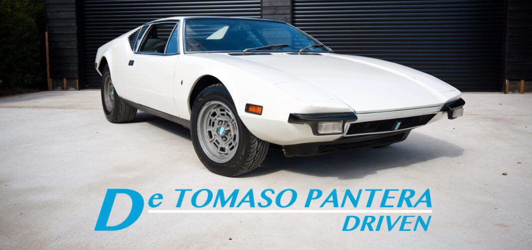 De Tomaso Pantera Take to the Road Review