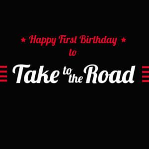 Happy Birthday to Take to the Road