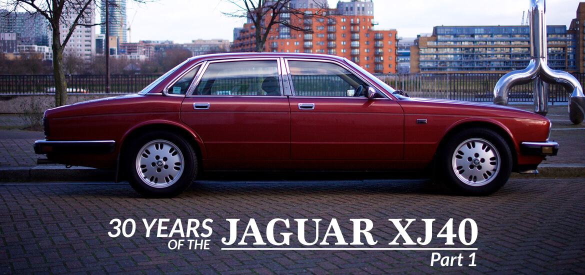 Take to the Road Special  30 Years of the Jaguar XJ40