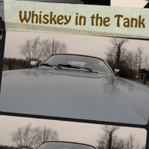 Take to the Road Whiskey in the Tank