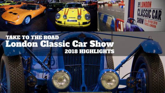 Take to the Road London Classic Car Show 2018 Highlights