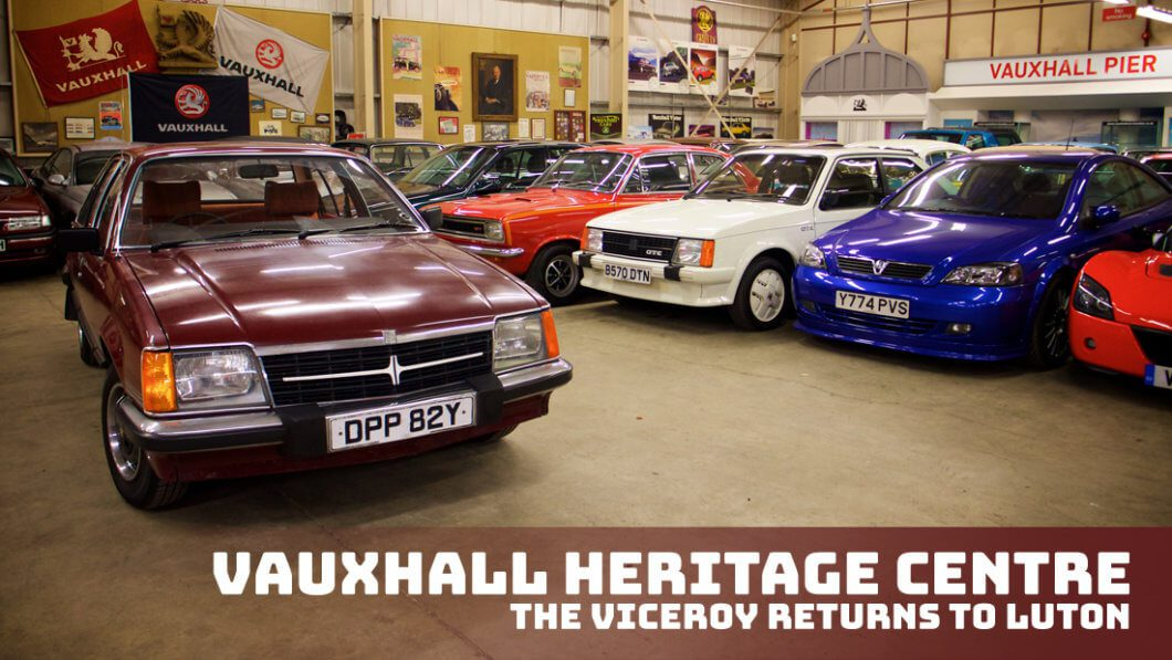 Take to the Road Vauxhall Heritage Centre – The Vauxhall Viceroy returns to Luton