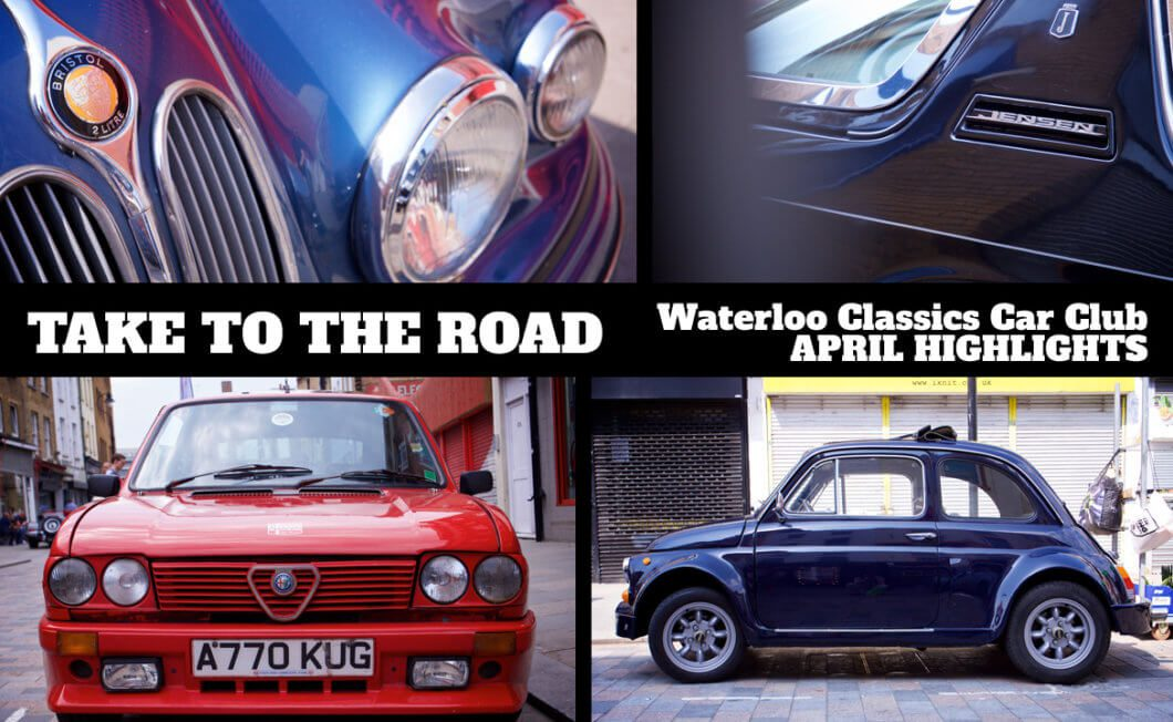 Take to the Road Waterloo Classics Car Club April Meet Highlights