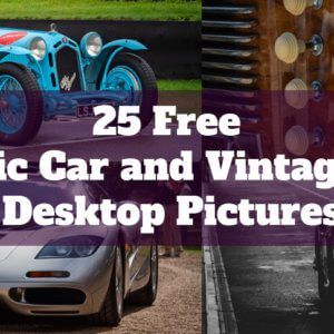 25 Free Classic Car and Vintage Car Desktop Pictures